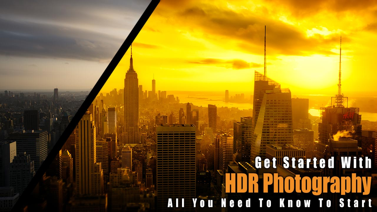 how to get started with HDR photography beginner tutorial