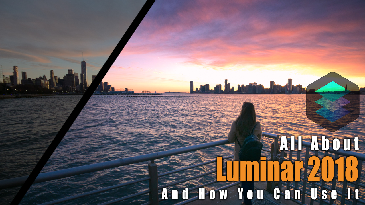 All About the Luminar 2018 photo editing software review letsimage photography