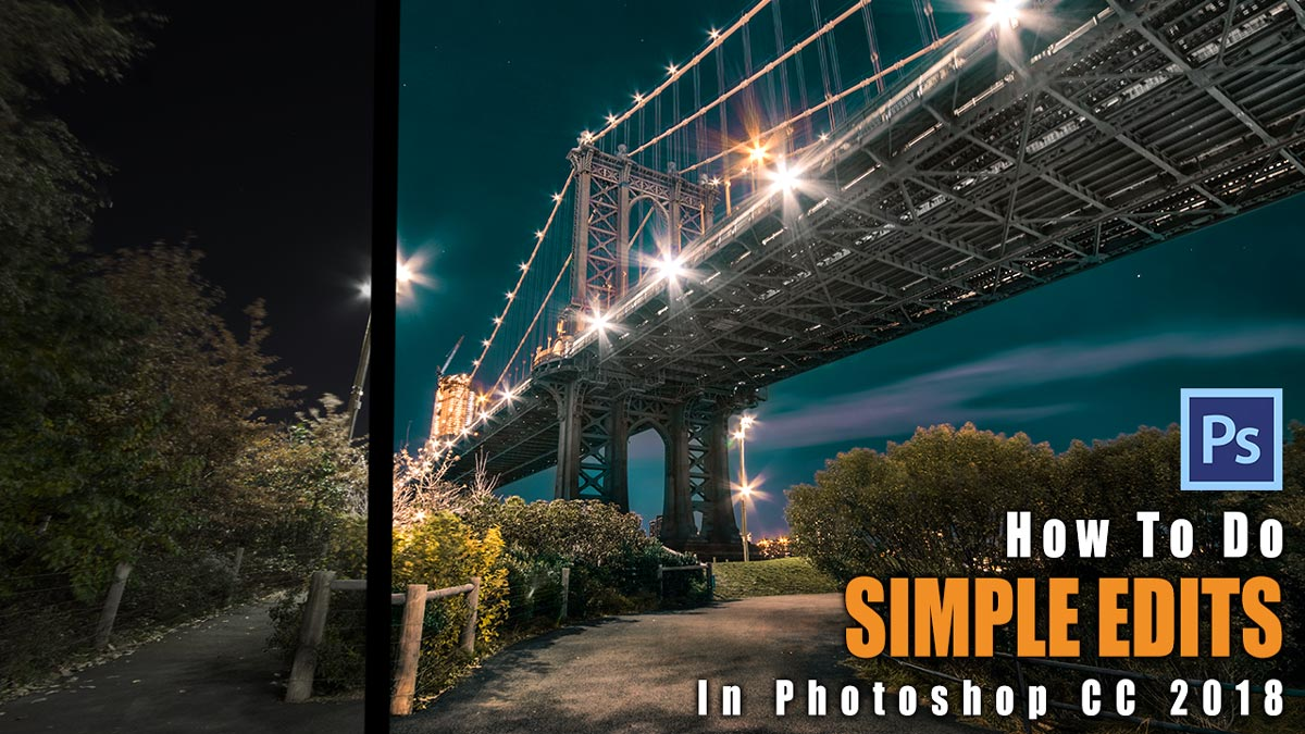 Photoshop tutorial letsimage how to do simple edits in photoshop example manhattan bridge at night baditri Gallery